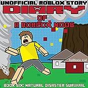 Diary of a Roblox Noob: Natural Disaster Survival: Roblox Noob Diaries, Book 6 |  Robloxia Kid