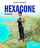 echange, troc Lorant Deutsch - Hexagone illustré