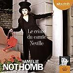 Le crime du comte Neville | Amélie Nothomb