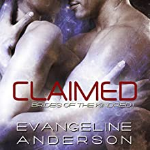 Claimed: Brides of the Kindred, Book 1 (       UNABRIDGED) by Evangeline Anderson Narrated by Anne Johnstonbrown