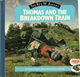 Thomas and the Breakdown Train (Thomas the Tank Engine Board Books)