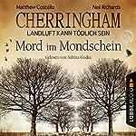 Mord im Mondschein (Cherringham - Landluft kann tödlich sein 3) | Matthew Costello,Neil Richards