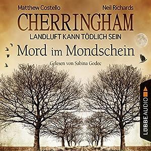 Mord im Mondschein (Cherringham - Landluft kann tödlich sein 3) Hörbuch