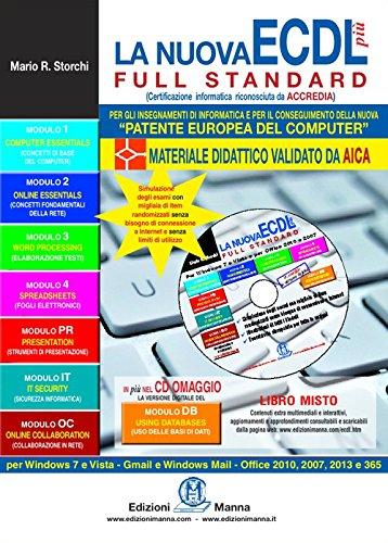 La nuova ECDL più full standard Con espansione online Con CD Rom PDF