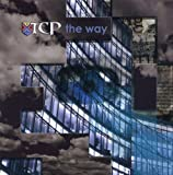 The Way by TCP [Music CD]