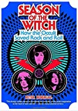 img - for Season of the Witch: How the Occult Saved Rock and Roll by Peter Bebergal (2015-10-13) book / textbook / text book