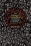 Image of The Making of a Human Bomb: An Ethnography of Palestinian Resistance (The Cultures and Practice of Violence)
