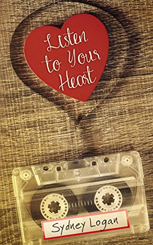 listen-to-your-heart-english-edition