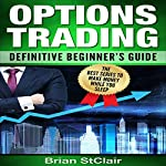 Options Trading: Definitive Beginner's Guide | Brian StClair
