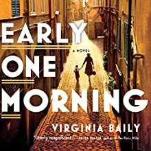 Early One Morning (       UNABRIDGED) by Virginia Baily Narrated by Jilly Bond