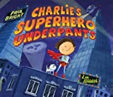 Charlies Superhero Underpants