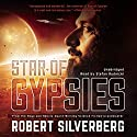 Star of Gypsies (       UNABRIDGED) by Robert Silverberg Narrated by Stefan Rudnicki