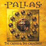 The Cross & The Crucible by Pallas [Music CD]