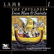 Iron Men and Saints   Livre audio Auteur(s) : Harold Lamb Narrateur(s) : Charlton Griffin
