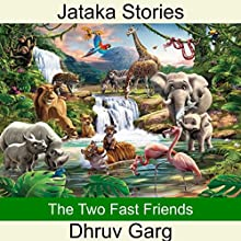 The Two Fast Friends Audiobook by Dhruv Garg Narrated by Ishita Garg