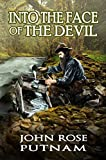 Into the face of the devil: A love story from the California gold rush