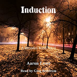 Induction: A Shrouded World Novel Audiobook