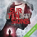 Surtensions Audiobook by Olivier Norek Narrated by François Montagut