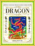 img - for Dragon (Chinese Horoscope Library) book / textbook / text book
