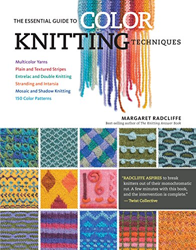 the-essential-guide-to-color-knitting-techniques-multicolor-yarns-plain-and-textured-stripes-entrela