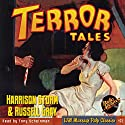 Terror Tales: Harrison Storm and Russell Gray (       UNABRIDGED) by Harrison Storm, Russell Gray Narrated by Tony Scheinman