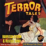 Terror Tales: Harrison Storm and Russell Gray   Harrison Storm,Russell Gray