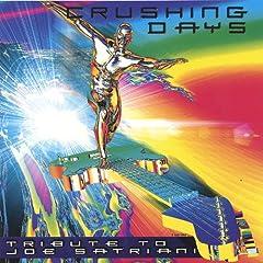 Crushing Days: Tribute to Joe Satriani
