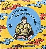 echange, troc Anne Montange - Tashi l'enfant du toit du monde (1 livre + 1 CD audio)
