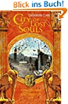 City of Lost Souls: Chroniken der Unt...