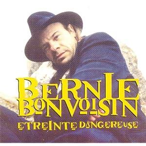 Bernie Bonvoisin-Etreinte.dangereuse- FR CD FLAC (1993)