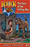 The Case of the Falling Sky #45 (Hank the Cowdog) (0142402966) by Erickson, John R.