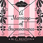 A Marriage of Inconvenience: The Endearing Young Charms, Book 3 | M. C. Beaton writing as Marion Chesney