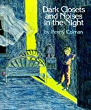img - for Dark Closets and Noises in the Night book / textbook / text book