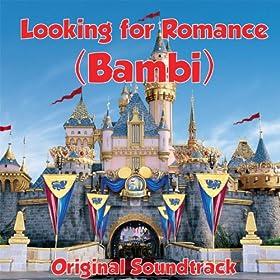 Looking for Romance (Bambi Original Soundtrack)