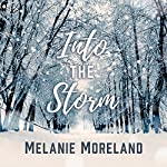 Into the Storm | Melanie Moreland