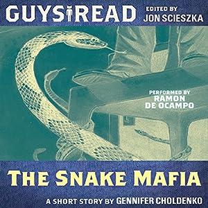 Guys Read: The Snake Mafia Audiobook