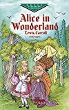 Alice in Wonderland (Dover Children's Evergreen Classics)