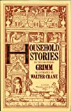 Grimm's Household Stories (Facsimile Classics Series) (0831745827) by Jacob Grimm