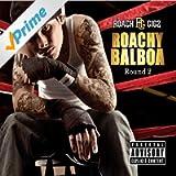Roachy Balboa 2 [Explicit]