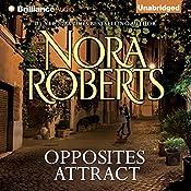 Opposites Attract | [Nora Roberts]