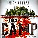 Das Camp Hörbuch von Nick Cutter Gesprochen von: Wolfgang Müller