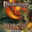 Firesoul Hörbuch von Gary Kloster Gesprochen von: Kristin Kalbli