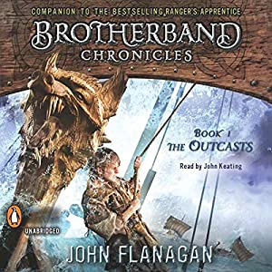 The Outcasts: Brotherband Chronicles, Book 1 | [John Flanagan]