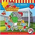 Benjamin Blümchen Folge 19: Als Fussballstar [Audio- CD]