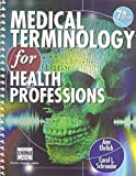Medical Terminology for Health Professions (with Studyware CD-ROM) (Flexible Solutions - Your Key to Success)