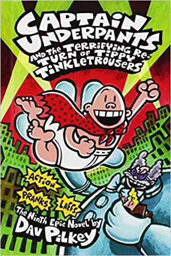 Captain Underpants and the Terrifying Return of Tippy Tinkletrousers price comparison at Flipkart, Amazon, Crossword, Uread, Bookadda, Landmark, Homeshop18