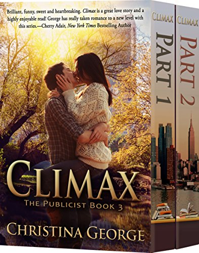 Brilliant, funny, sweet and heartbreaking… Enjoy a FREE sample from KND Romance of The Week:  Climax: The Publicist, Book Three by Christina George