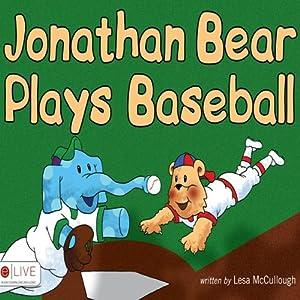 Jonathan Bear Plays Baseball | [Lesa McCullough]