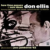 Don Ellis. How Time Passes / New Ideas / In Concert at Jazz Jamboree 62