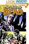 The Walking Dead Volume 11: Fear The...